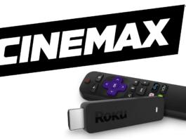 How to Watch Cinemax on Roku Device